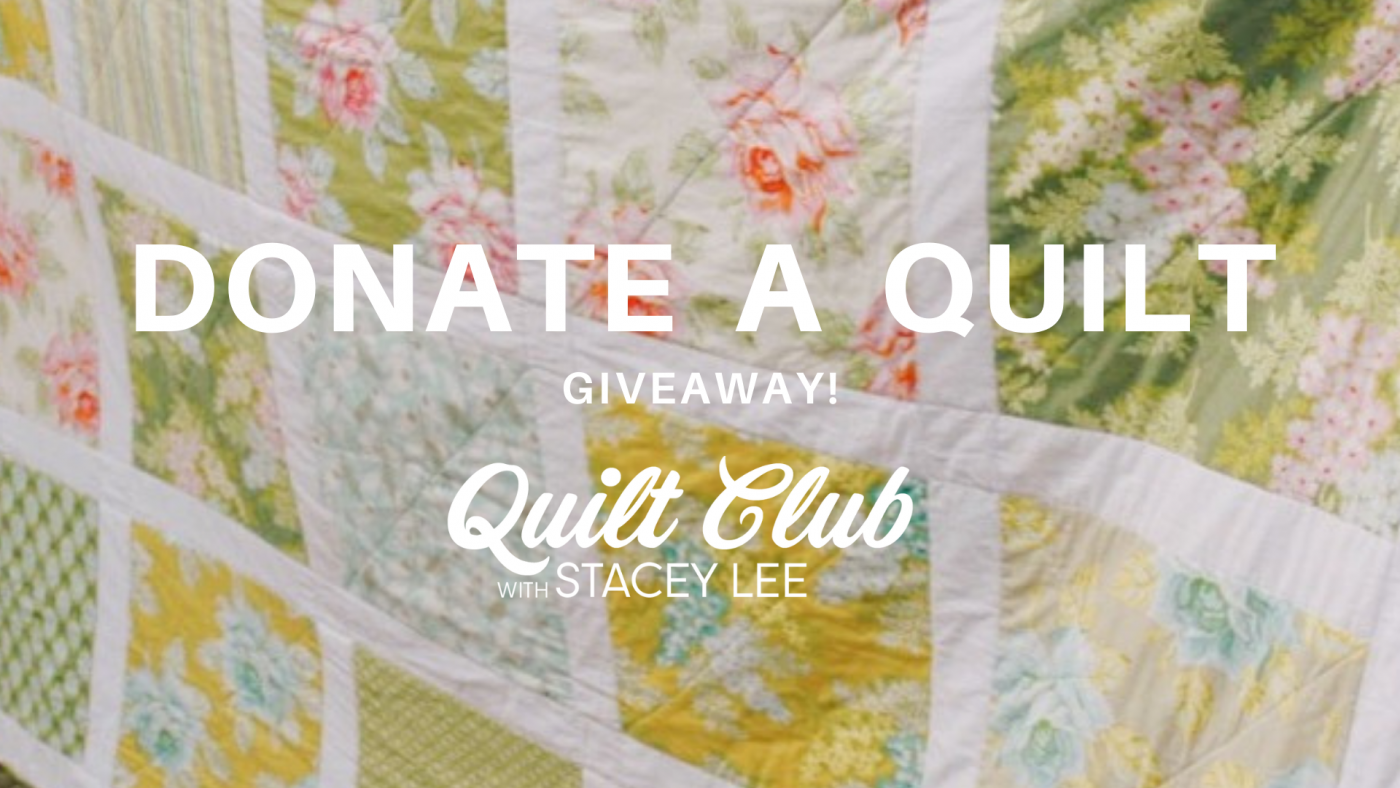 Donate a quilt giveaway